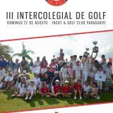 III Torneo Intercolegial de Golf 2017 – Yacht y Golf Club Paraguayo