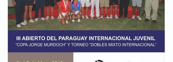 III Abierto del Paraguay Juvenil Copa Jorge Murdoch y Dobles Mixto Internacional
